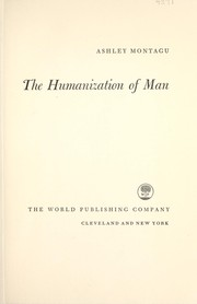 Cover of: The humanization of man