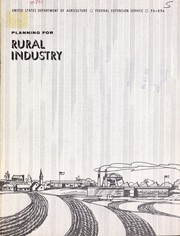 Cover of: Planning for rural industry; a guide for extension educational programs designed to achieve greater understanding of the facotrs involved in developing and expanding rural industries | Everett C. Weitzell