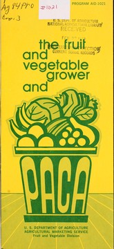 Cover of: The fruit and vegetable grower and PACA