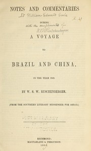 Cover of: Notes and commentaries during a voyage to Brazil and China, in the year 1848