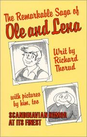 Cover of: The remarkable saga of Ole & Lena | Richard Arland Thorud