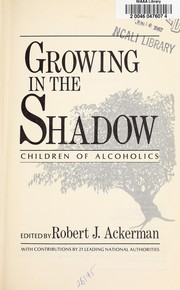 Cover of: Growing in the shadow