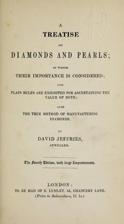 Cover of: A treatise on diamonds and pearls | David Jeffries