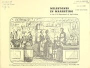 Cover of: Milestones in marketing in the U.S. Department of Agriculture