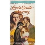 Cover of: Love's Gentle Journey (Serenade/Saga No 21)