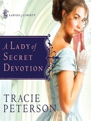 Cover of: A Lady of Secret Devotion (Ladies of Liberty)