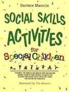 Social skills activities for special children by Darlene Mannix