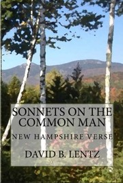 Sonnets on the Common Man by David B. Lentz