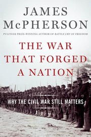 Cover of: The War that Forged a Nation