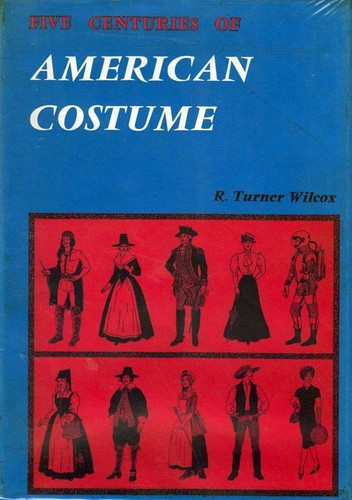 Five centuries of American costume.