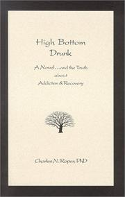 Cover of: High Bottom Drunk | Charles N. Roper