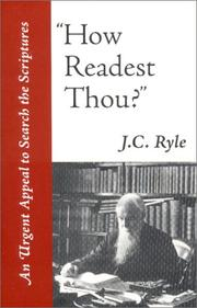 Cover of: How Readest Thou? | J. C. Ryle