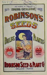 Cover of: Spring catalogue 1908 | Robinson Seed & Plant Co