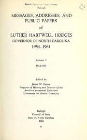 Cover of: Messages, addresses, and public papers of Luther Hartwell Hodges, Governor of North Carolina, 1954-1961
