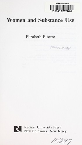 Women and substance use by Elizabeth Ettorre
