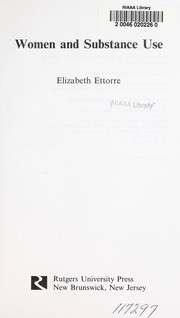 Cover of: Women and substance use | Elizabeth Ettorre