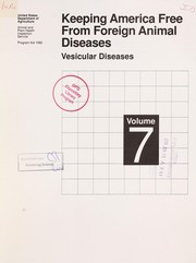 Cover of: Keeping America free from foreign animal diseases. 7. Vesicular diseases | United States. Department of Agriculture