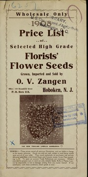 1908 price list of selected high grade florists' flower seeds by O.V. Zangen (Firm)