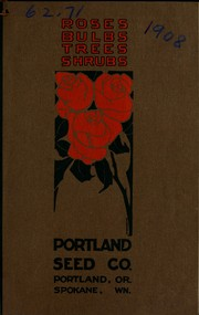 Cover of: Portland Seed Co.'s descriptive and priced catalogue of flowering bulbs and nursery stocks