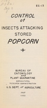 Cover of: Control of insects attacking stored popcorn | R. T. Cotton