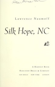 Cover of: Silk Hope, NC | Lawrence Naumoff