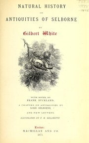 Cover of: Natural history and antiquities of Selborne