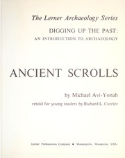 Cover of: Ancient scrolls | Richard L. Currier