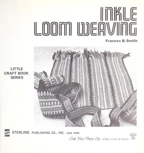 Inkle loom weaving (1976 edition) | Open Library