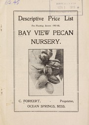 Cover of: Descriptive price list for planting season 1907-08 | Bay View Pecan Nursery