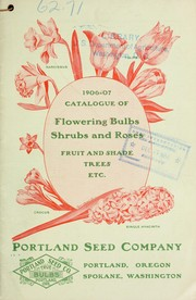 Cover of: 1906-07 catalogue of flowering bulbs, shrubs and roses, fruit and shade trees, etc
