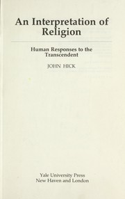 Cover of: An interpretation of religion | John Harwood Hick