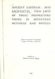 Cover of: Ancient Eastham, Massachusetts, two lists of those proprietors there in seventeen hundred and fifteen