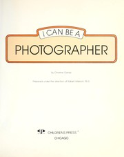 Cover of: I can be a photographer | Christine Osinski