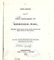 Cover of: A brief sketch of the first settlement of Deerfield, Mass. | Elihu Hoyt
