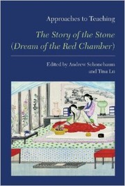 Cover of: Approaches to Teaching The Story of the Stone