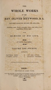 Cover of: Whole works of the Rev. Oliver Heywood ...