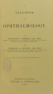 Cover of: A text-book of ophthalmology | Charles A. Oliver