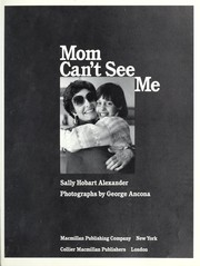 Cover of: Mom can't seeme