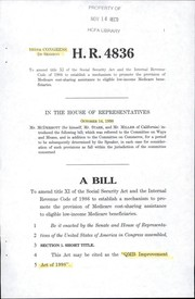 Cover of: A bill to amend title XI of the Social Security Act and the Internal Revenue Code of 1986 to establish a mechanism to promote the provision of Medicare cost-sharing assistance to eligible low-income Medicare beneficiaries