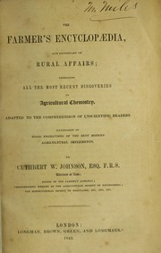 Cover of: The farmer's encyclop©Œdia, and dictionary of rural affairs