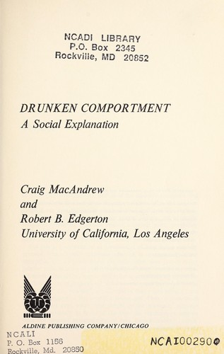 Drunken comportment: a social explanation by Craig MacAndrew