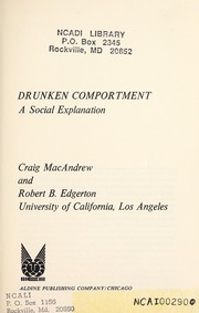 Cover of: Drunken comportment: a social explanation | Craig MacAndrew