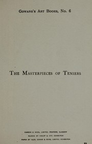 Cover of: The masterpieces of Teniers, the younger (1610-1690) | David Teniers