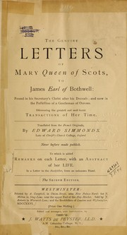 Cover of: The genuine letters to James, Earl of Bothwell