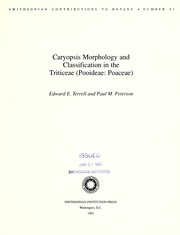 Cover of: Caryopsis morphology and classification in the Triticeae (Pooideae:Poaceae)