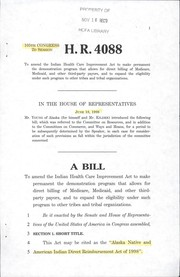 Cover of: A bill to amend the Indian Health Care Improvement Act to make permanent the demonstration program that allows for direct billing of Medicare, Medicaid, and other third party payors, and to expand the eligibility under such program to other tribes and tribal organizations