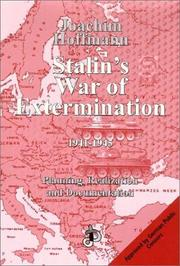 Cover of: Stalin's war of extermination, 1941-1945: planning, realization, and documentation
