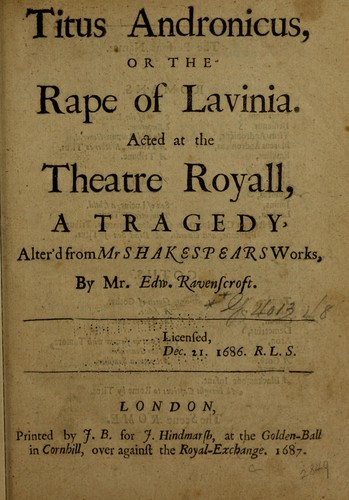 Titus Andronicus, or, The rape of Lavinia (1687 edition) | Open ...