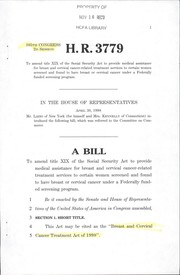 Cover of: A bill to amend title XIX of the Social Security Act to provide medical assistance for breast and cervical cancer-related treatment services to certain women screened and found to have breast or cervical cancer under a federally funded screening program