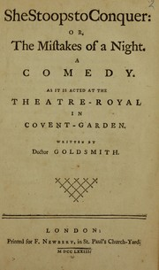 Cover of: She stoops to conquer, or, The mistakes of a night